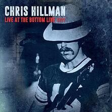 Live at the Bottom Line 1977 - CD Audio di Chris Hillman
