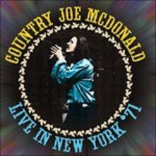 Live in New York '71 - CD Audio di Country Joe McDonald
