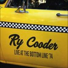 Live At The Bottom Line.. - CD Audio di Ry Cooder