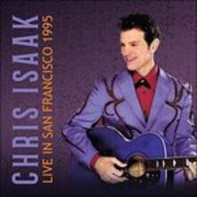 Live in San Francisco - CD Audio di Chris Isaak
