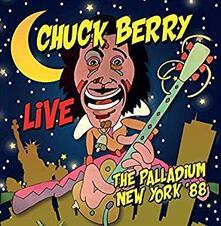 Live. The Palladium New York 1988 - CD Audio di Chuck Berry