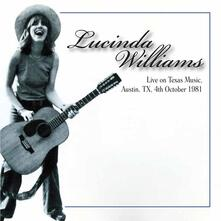 Live on Texas Music, Austin Tx 04-10-1981 - CD Audio di Lucinda Williams