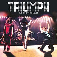 Tear the Roof Off Live - CD Audio di Triumph
