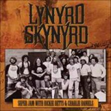 Super Jam with Dickie - CD Audio di Lynyrd Skynyrd