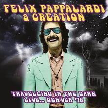 Travelling In The Dark - CD Audio di Felix Pappalardi