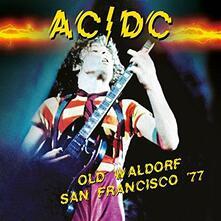 Old Waldorf San Francisco 77 - CD Audio di AC/DC
