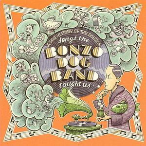 Songs the Bonzo Dog Band Taught us - Vinile LP
