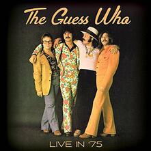 Live '75 - CD Audio di Guess Who