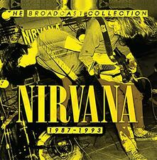 The Broadcast Collection 1987-1993 - CD Audio di Nirvana