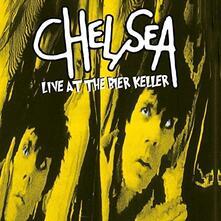 Live at the Bier Keller - CD Audio di Chelsea