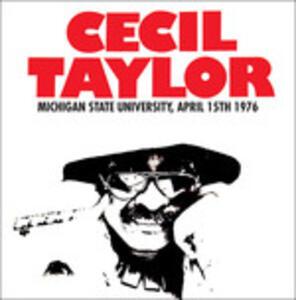 Michigan State - Vinile LP di Cecil Taylor