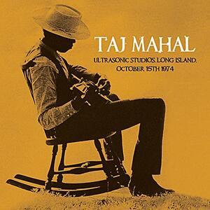 Ultrasonic Studios, Long Island, October 15th 1974 - Vinile LP di Taj Mahal