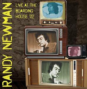 Live at the Boarding House '72 - Vinile LP di Randy Newman