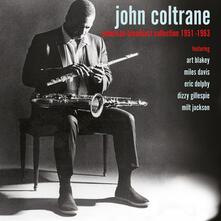 American Broadcast Collection 1951-1963 - CD Audio di John Coltrane