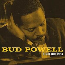 Birdland 1953 - CD Audio di Bud Powell