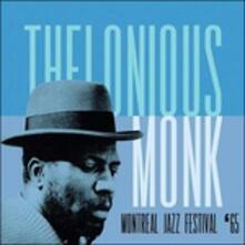 Montreal Jazz Festival.. - CD Audio di Thelonious Monk