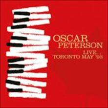 Live Toronto May 93 - CD Audio di Oscar Peterson