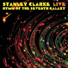 Livehymn of the Seventh Galaxy - Vinile LP di Stanley Clarke