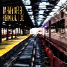 Hoboken NJ 1980 - CD Audio di Barney Kessel