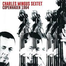 Copenhagen 1964 - CD Audio di Charles Mingus