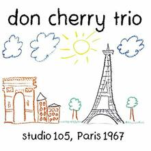 Studio 105, Paris '67 - CD Audio di Don Cherry