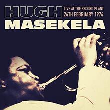 Live at the Record Plant 24th February 1974 - CD Audio di Hugh Masekela