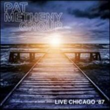 Live in Chicago 1987 - CD Audio di Pat Metheny