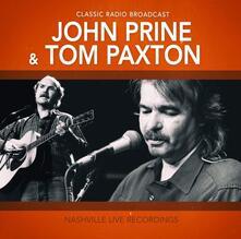 Nashville Live Recordings - CD Audio di John Prine,Tom Paxton