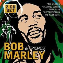 Bob Marley & Friends - CD Audio di Bob Marley