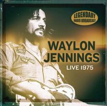 Live 1975 - CD Audio di Waylon Jennings