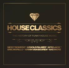 House Classics. The History of Funky House Music - CD Audio