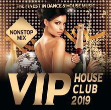 Vip House Club 2019 - CD Audio