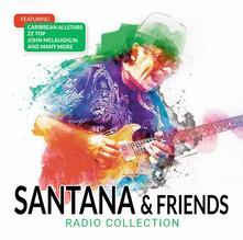 Santana & Friends. Radio Collection - CD Audio di Santana