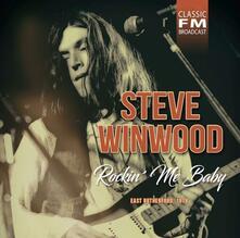 Rockin' Me Baby - CD Audio di Steve Winwood