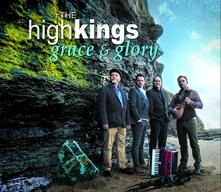 Grace & Glory - CD Audio di High Kings