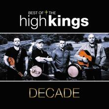Decade. The Best of - CD Audio di High Kings