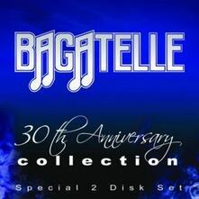 30th Anniversary - CD Audio di Bagatelle