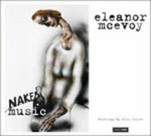 Naked Music - CD Audio di Eleanor McEvoy