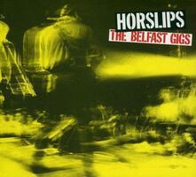 Belfast Gigs - CD Audio di Horslips