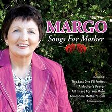 Songs for Mother - CD Audio di Margo