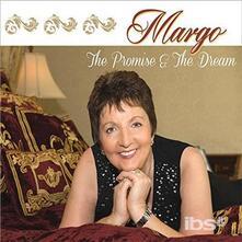 Promise and the Dream - CD Audio di Margo