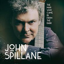 Man Who Came in From - CD Audio di Jon Spillane