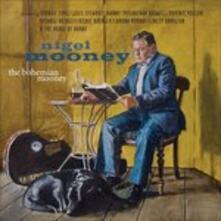 The Bohemian Mooney - CD Audio di Nigel Mooney