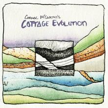 Cottage Evolution - CD Audio di Cormac McCarthy