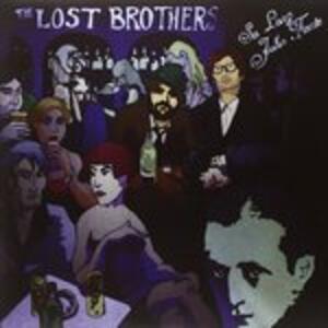 So Long John Fante - Vinile LP di Lost Brothers