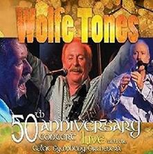 50th Anniversary Concert (Box Set) - CD Audio + DVD di Wolfe Tones