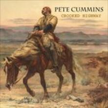 Crooked Highway - CD Audio di Pete Cummins