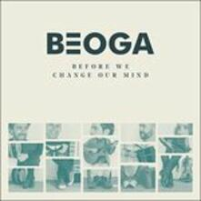Before We Change Our Mind - CD Audio di Beoga
