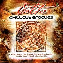 Celtic Chillout Grooves - CD Audio