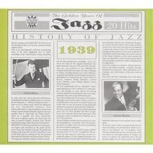 History of Jazz - 1939 - CD Audio